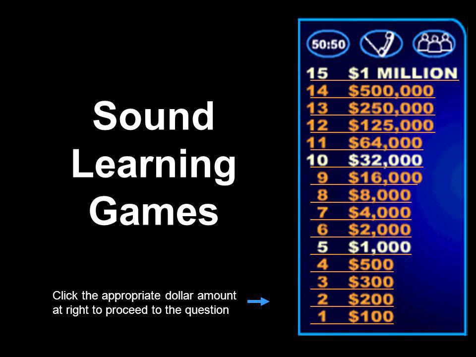 Sound Learning Games _________________________ _____________________
