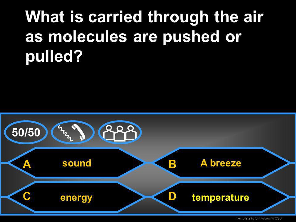 What is carried through the air as molecules are pushed or pulled