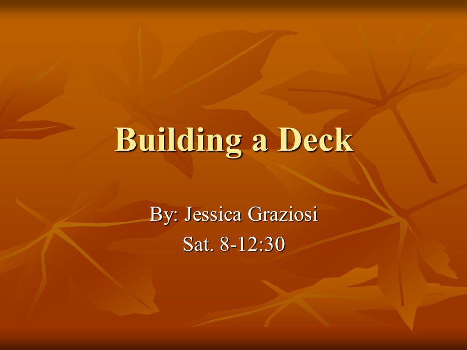By: Jessica Graziosi Sat. 8-12:30