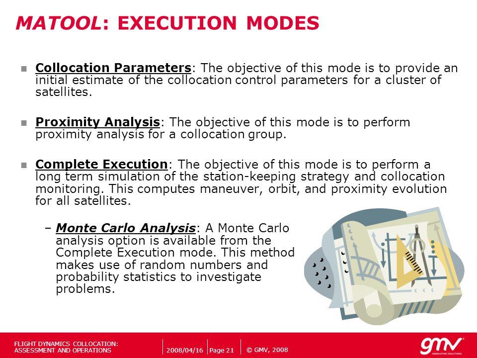 MATOOL: EXECUTION MODES