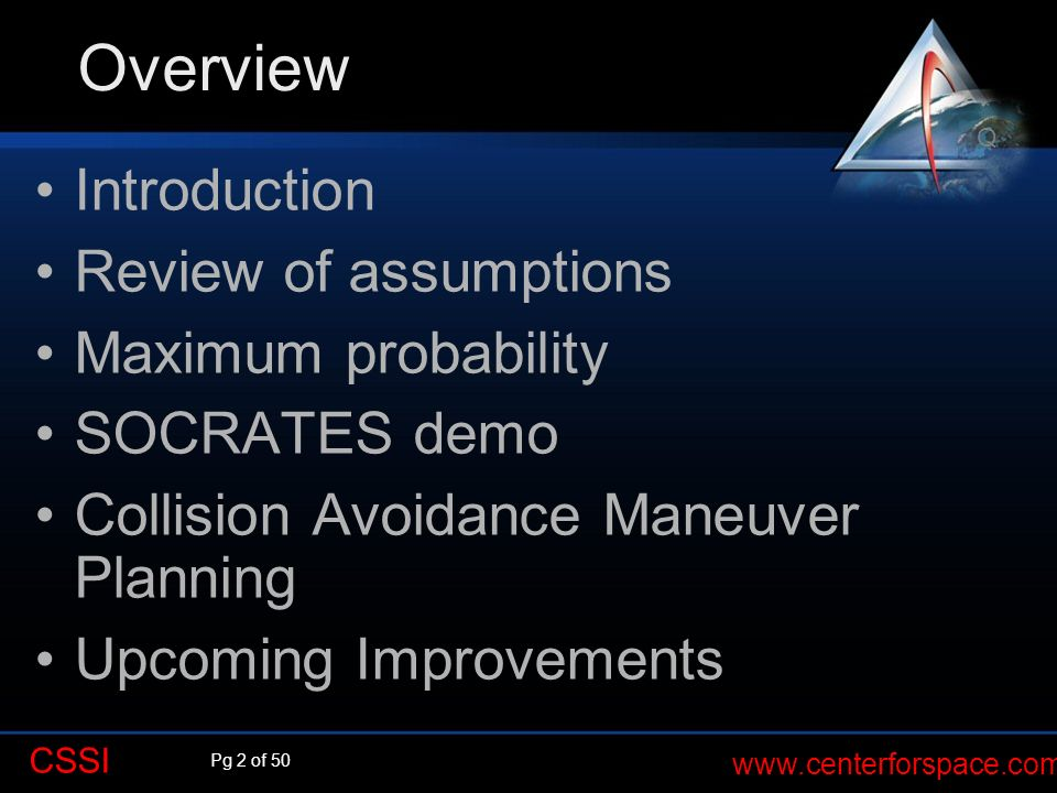 Overview Introduction Review of assumptions Maximum probability