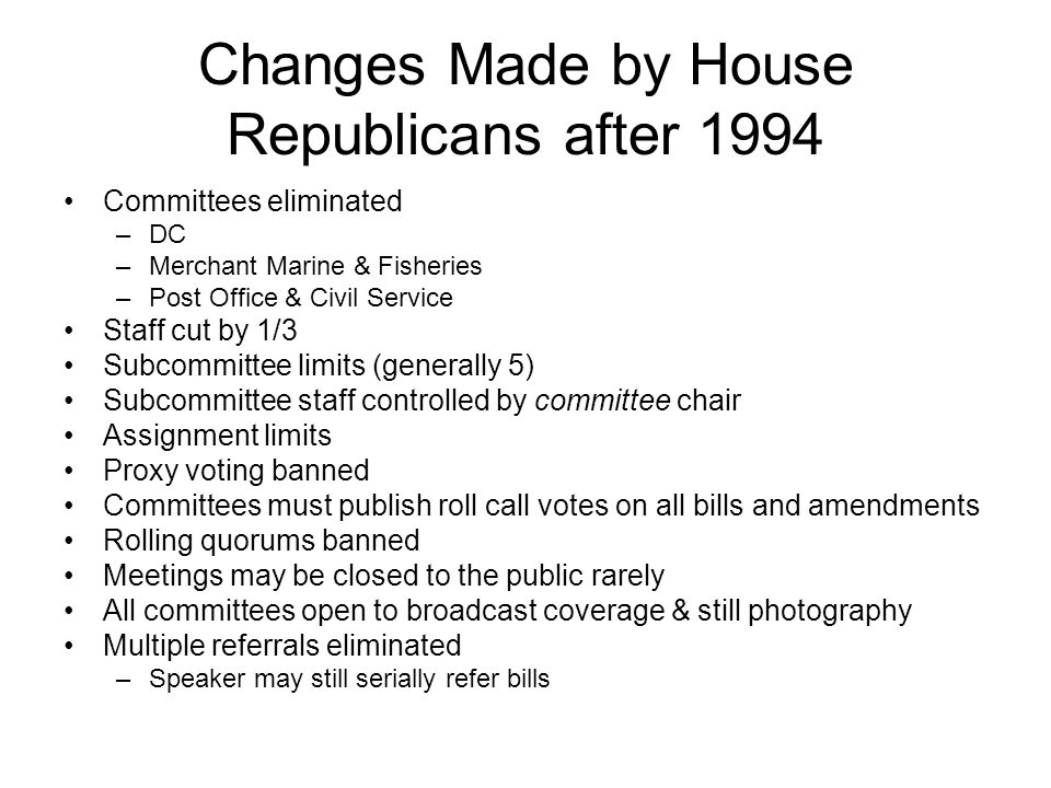 Changes Made by House Republicans after 1994