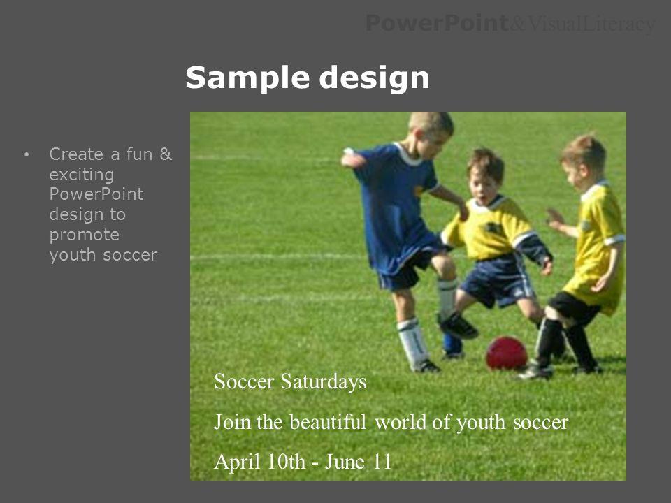 Sample design Soccer Saturdays