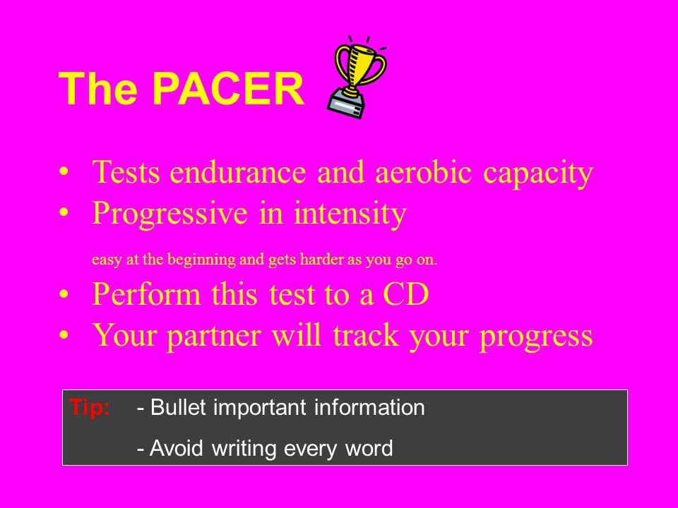 The PACER Tests endurance and aerobic capacity