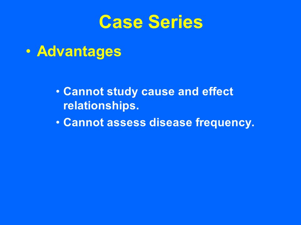 case series study limitations By annette gerritsen, phd two designs commonly used in epidemiology are the cohort and case-control studies both study causal relationships between a risk factor.