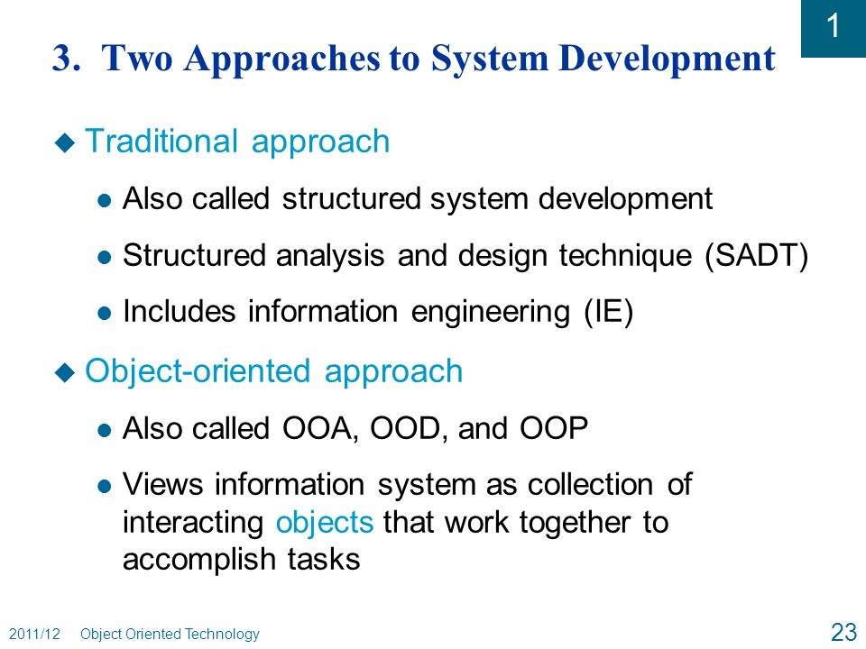 an analysis of approaches to system development Systems analysis and design (sad) is a core part of systems development and the information systems curriculum (gorgone et al, 2002 bajaj et al, 2004) sad is a complex process, with many techniques used to understand problems and design.