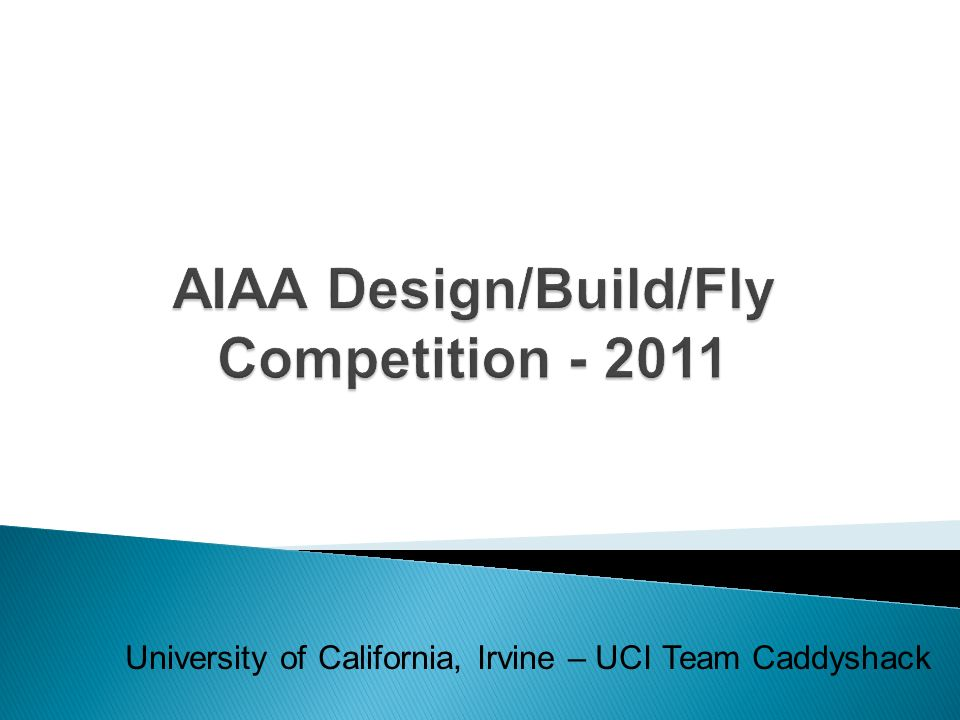 AIAA Design/Build/Fly Competition - 2011