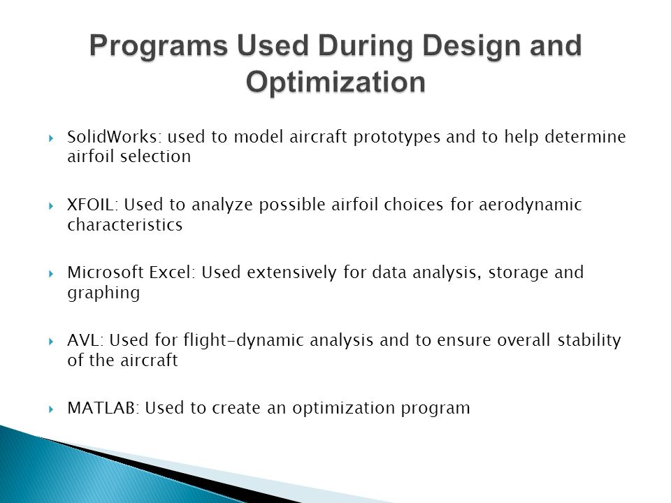 Programs Used During Design and Optimization