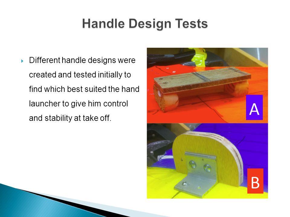 Handle Design Tests