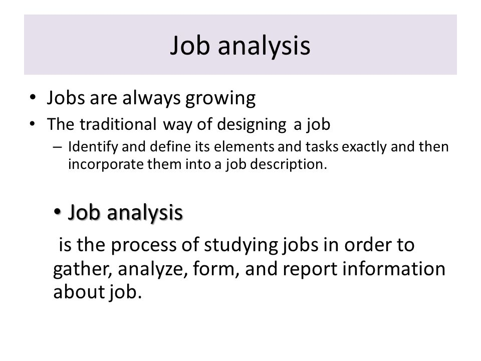 ch 6 job analysis In conclusion, job analysis is the systematic process of collecting job related information to define duties, responsibilities and accountability.