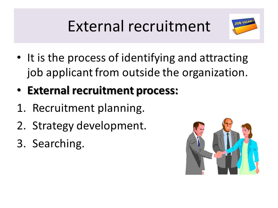 study of internal recruiting and external As employers increasingly use internal  director of experienced and executive recruiting  according to a new study of one large company by.