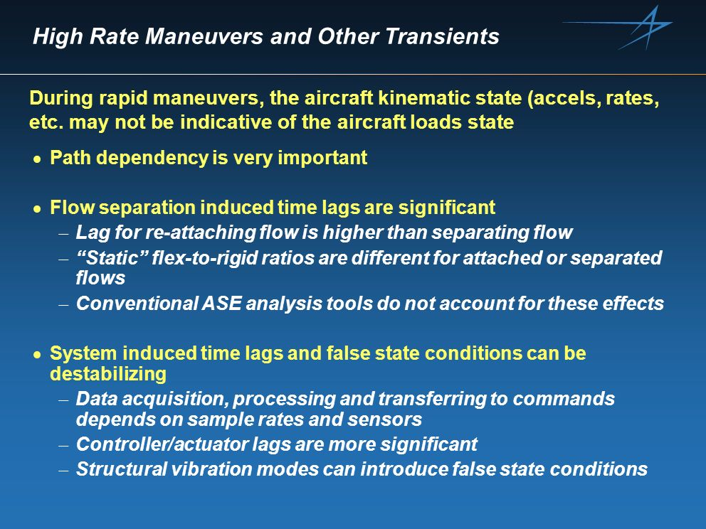 High Rate Maneuvers and Other Transients