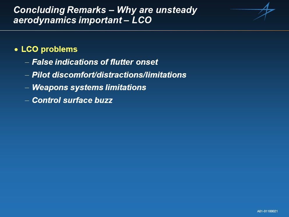 Concluding Remarks – Why are unsteady aerodynamics important – LCO