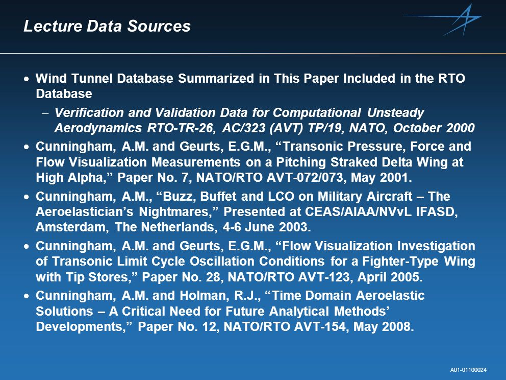 Lecture Data SourcesWind Tunnel Database Summarized in This Paper Included in the RTO Database.