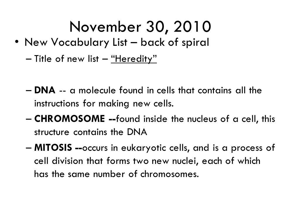 November 30, 2010 New Vocabulary List – back of spiral