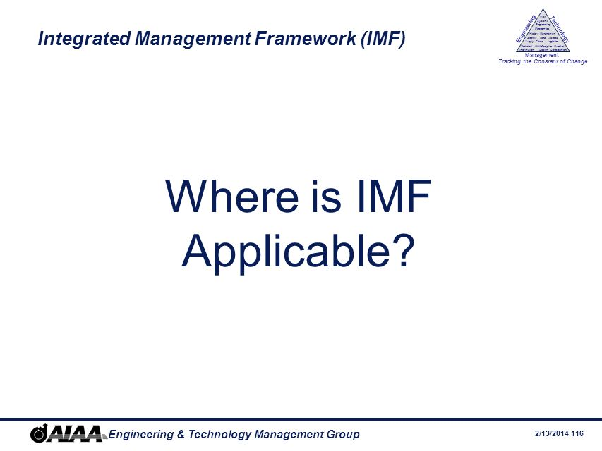 Integrated Management Framework (IMF)