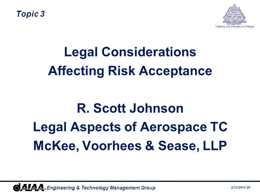 Affecting Risk Acceptance R. Scott Johnson