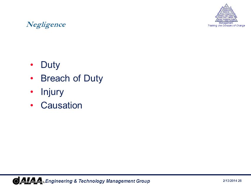 Negligence Duty Breach of Duty Injury Causation