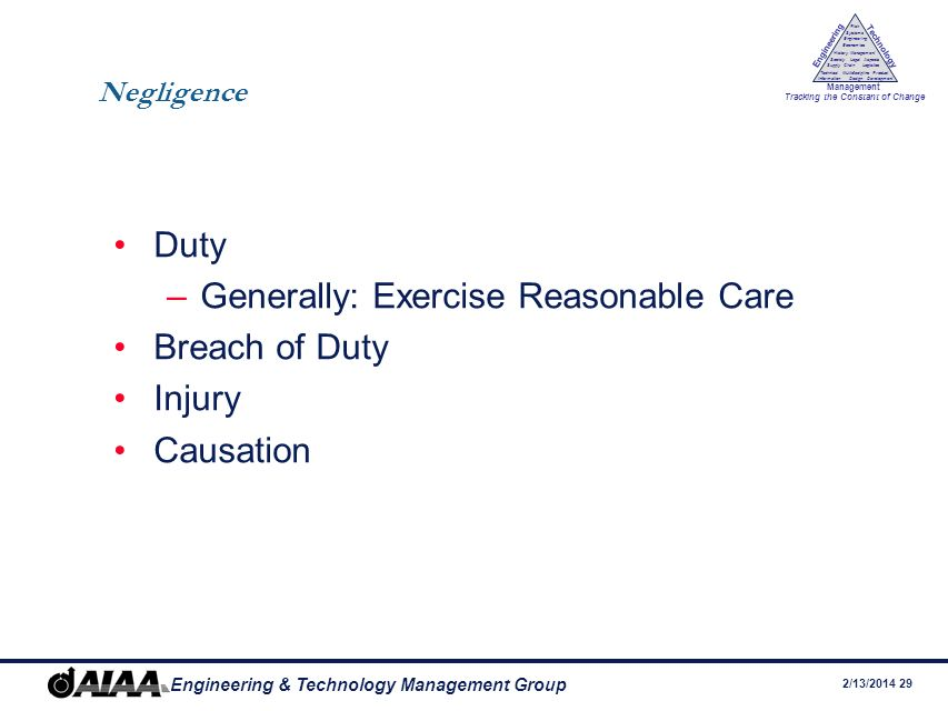 Generally: Exercise Reasonable Care Breach of Duty Injury Causation