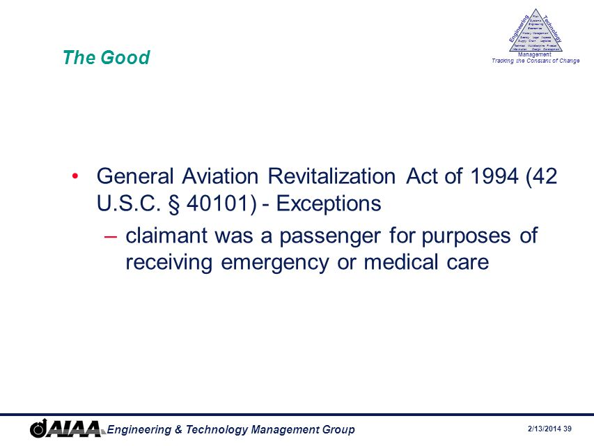 The Good General Aviation Revitalization Act of 1994 (42 U.S.C. § 40101) - Exceptions.