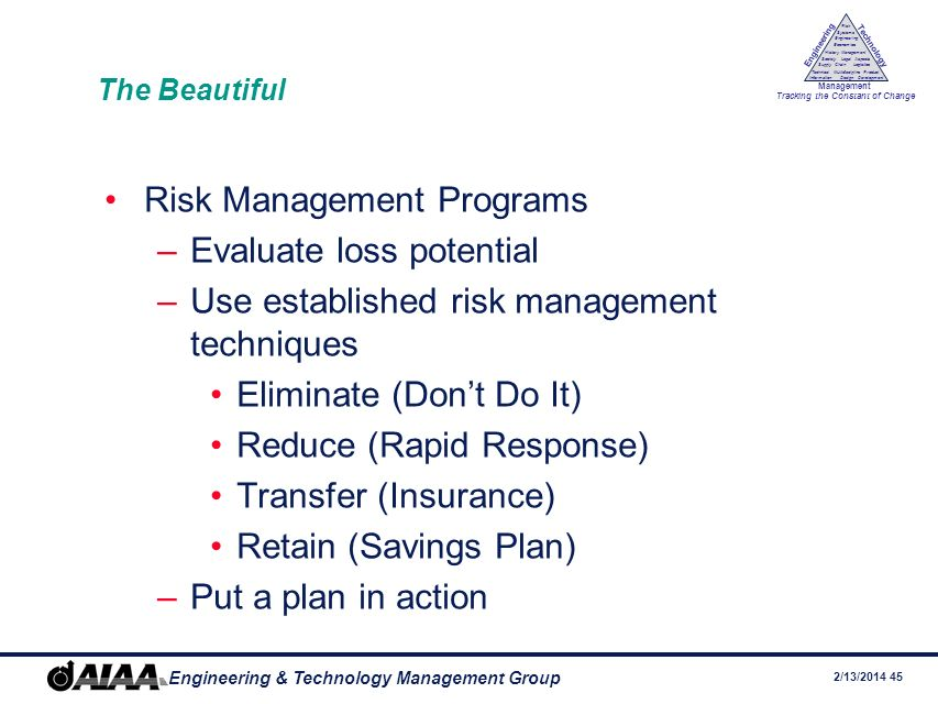 Risk Management Programs Evaluate loss potential
