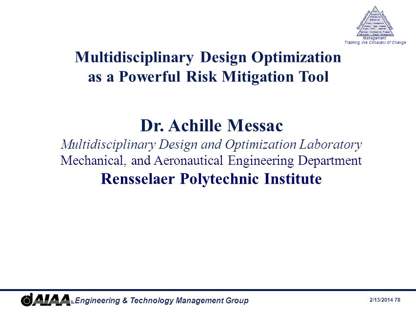 Dr. Achille Messac Multidisciplinary Design Optimization