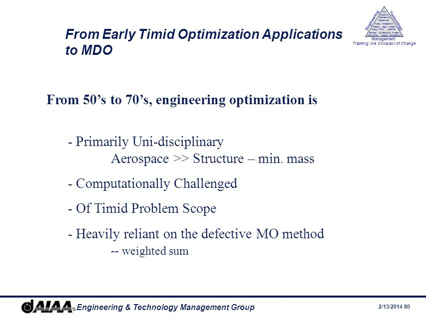From Early Timid Optimization Applications to MDO