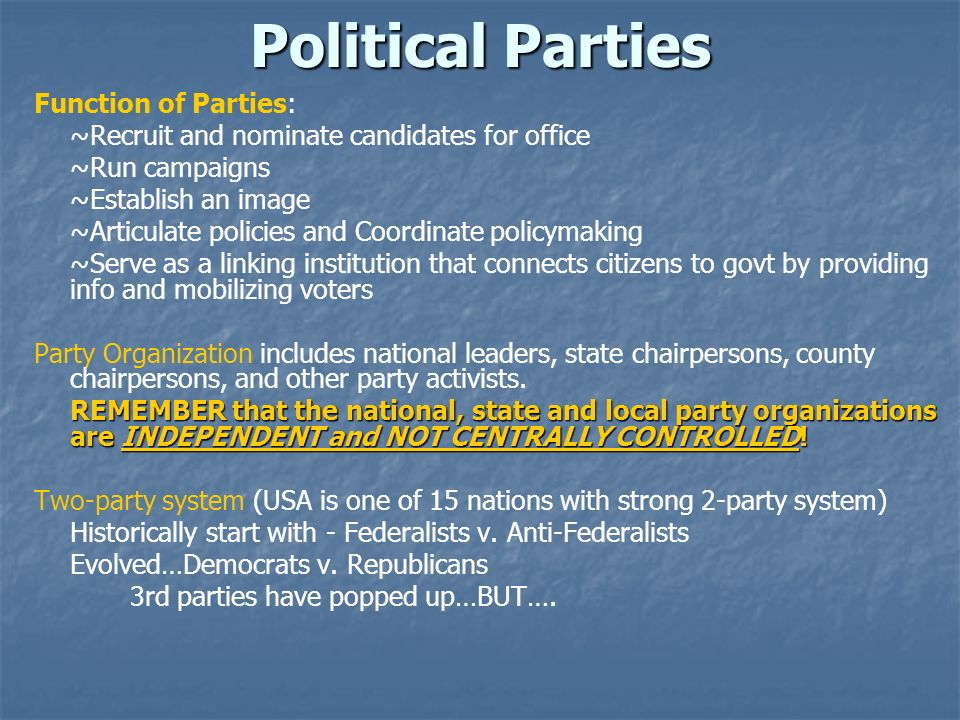 Political Parties Function of Parties: