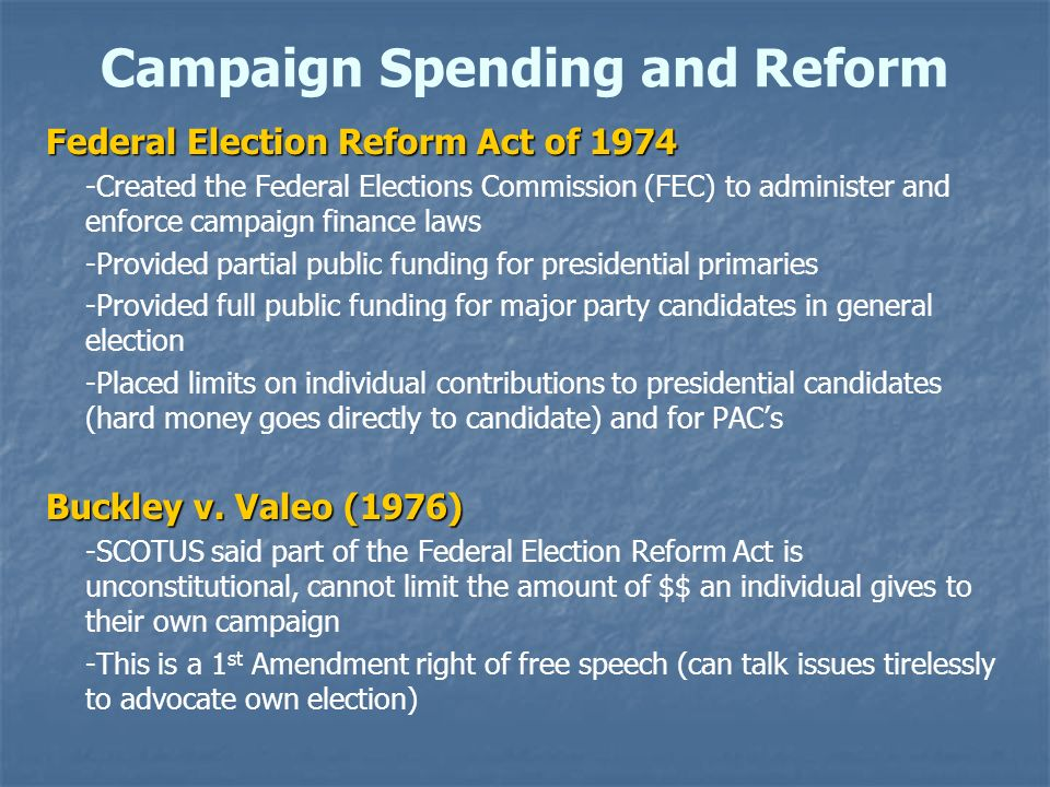 Campaign Spending and Reform