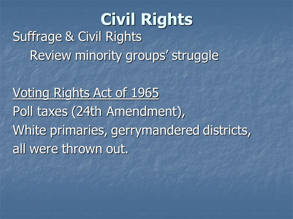 Civil Rights Suffrage & Civil Rights Review minority groups' struggle