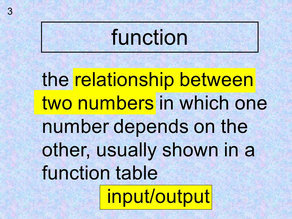 function the relationship between two numbers in which one
