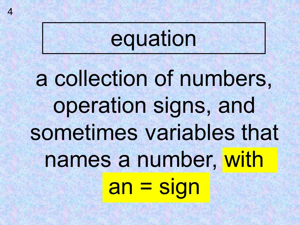 a collection of numbers, operation signs, and sometimes variables that