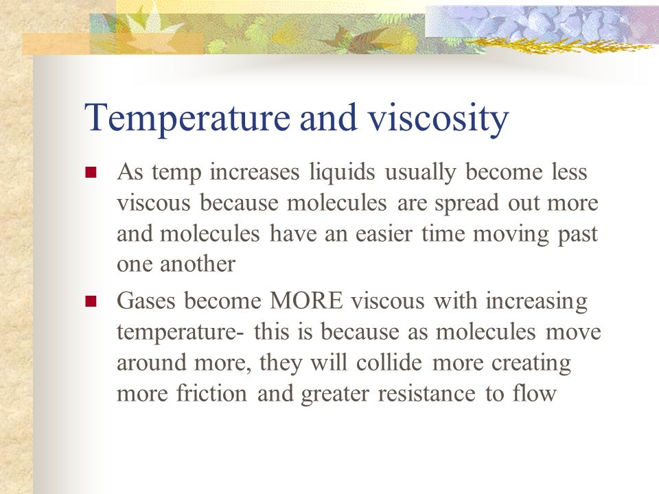 Temperature and viscosity