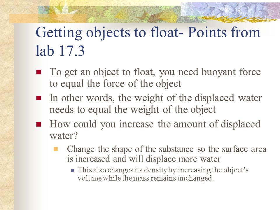 Getting objects to float- Points from lab 17.3