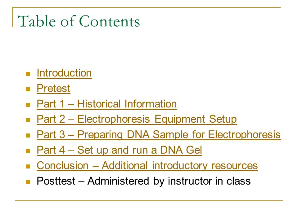 Table of Contents Introduction Pretest Part 1 – Historical Information