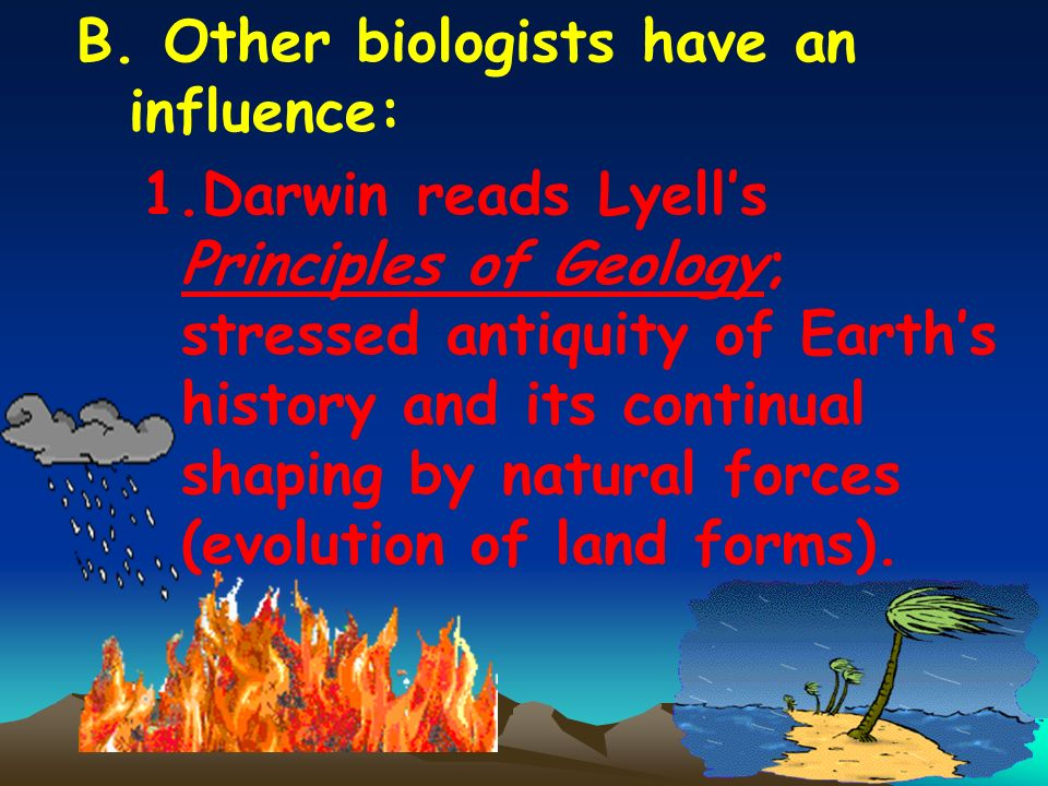 B. Other biologists have an influence: