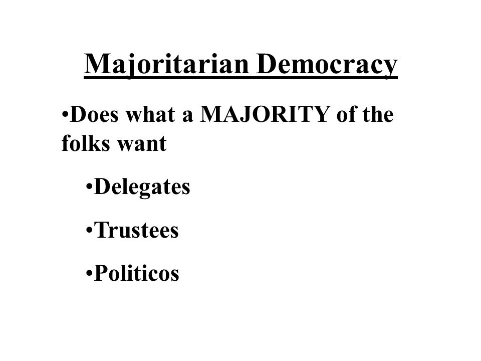 Majoritarian Democracy