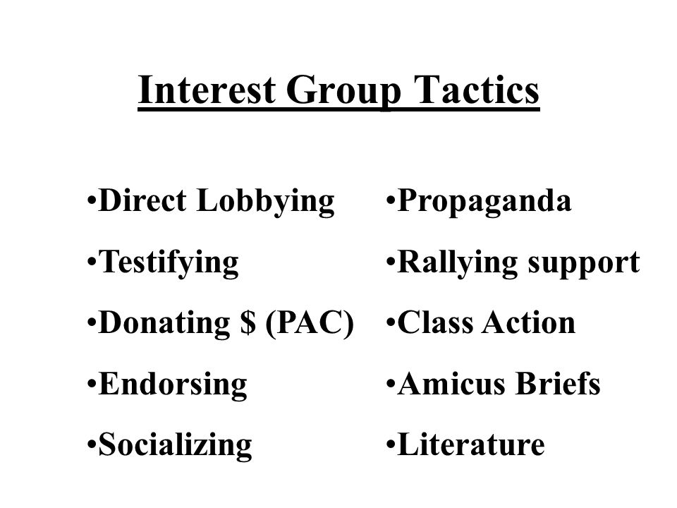 Interest Group Tactics