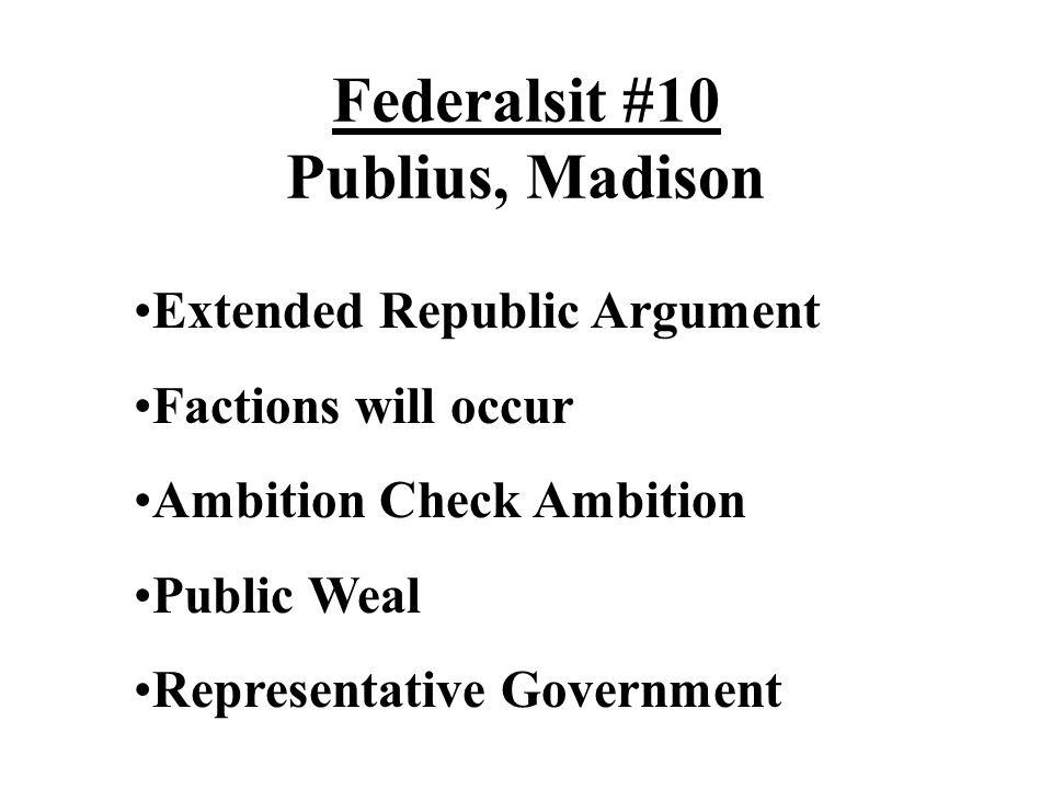 Federalsit #10 Publius, Madison
