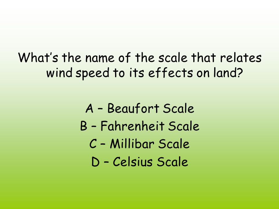 What's the name of the scale that relates wind speed to its effects on land