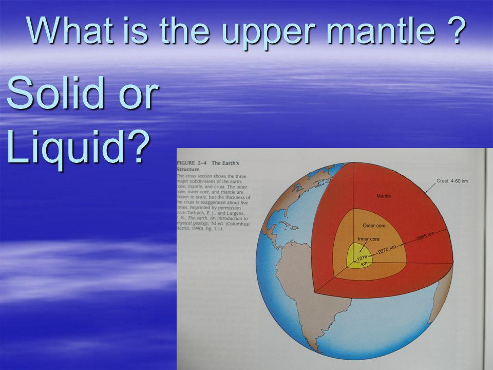 What is the upper mantle