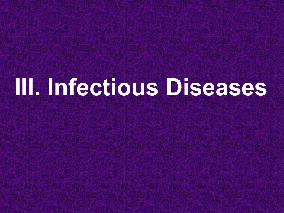 III. Infectious Diseases