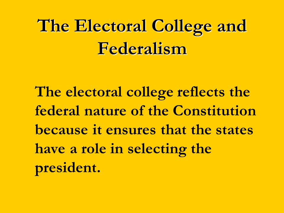 The Electoral College and Federalism