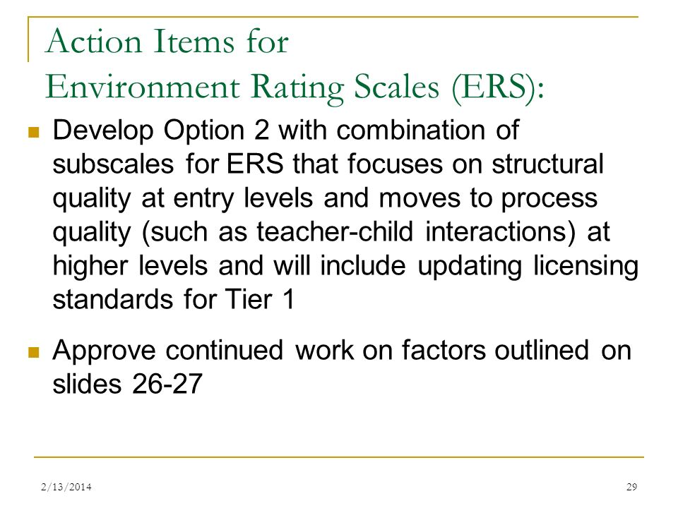 Action Items for Environment Rating Scales (ERS):
