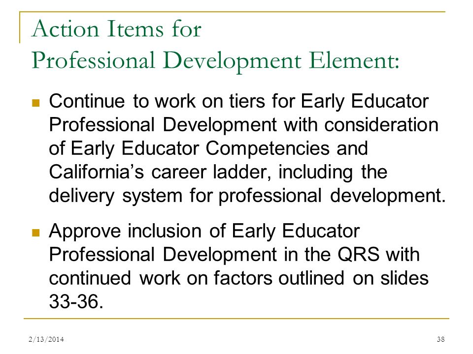 Action Items for Professional Development Element:
