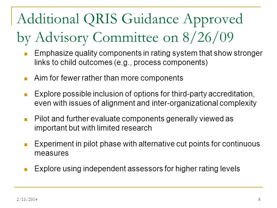 Additional QRIS Guidance Approved by Advisory Committee on 8/26/09