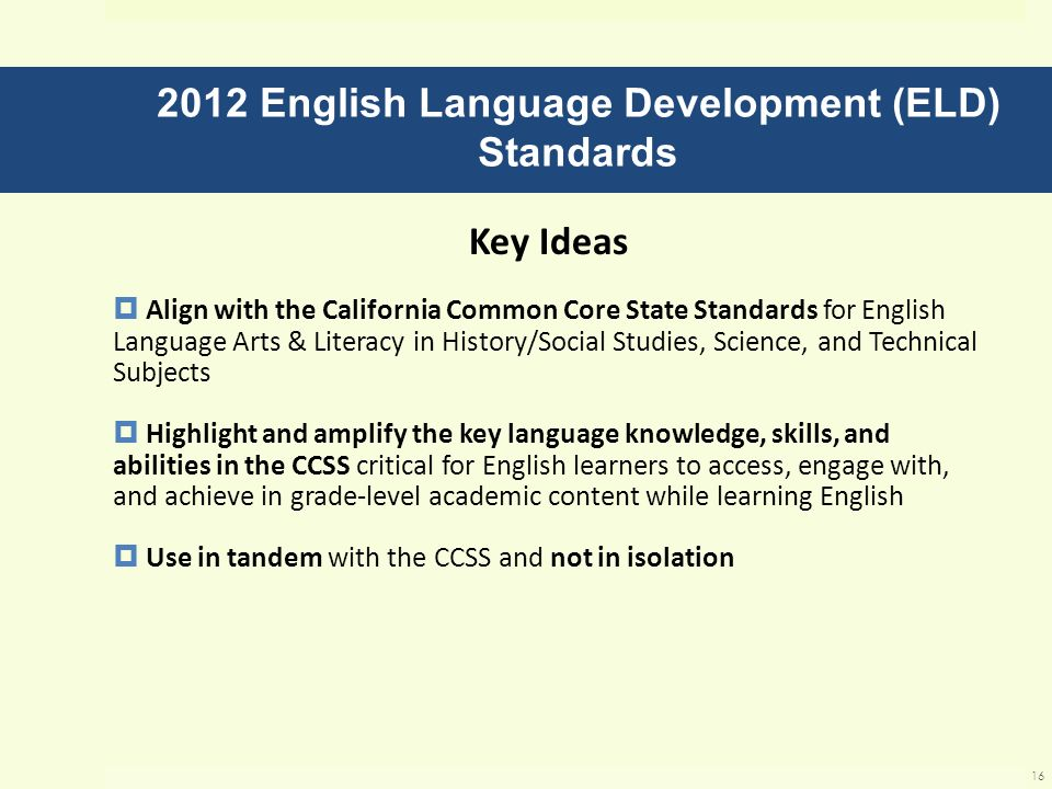 2012 English Language Development (ELD) Standards