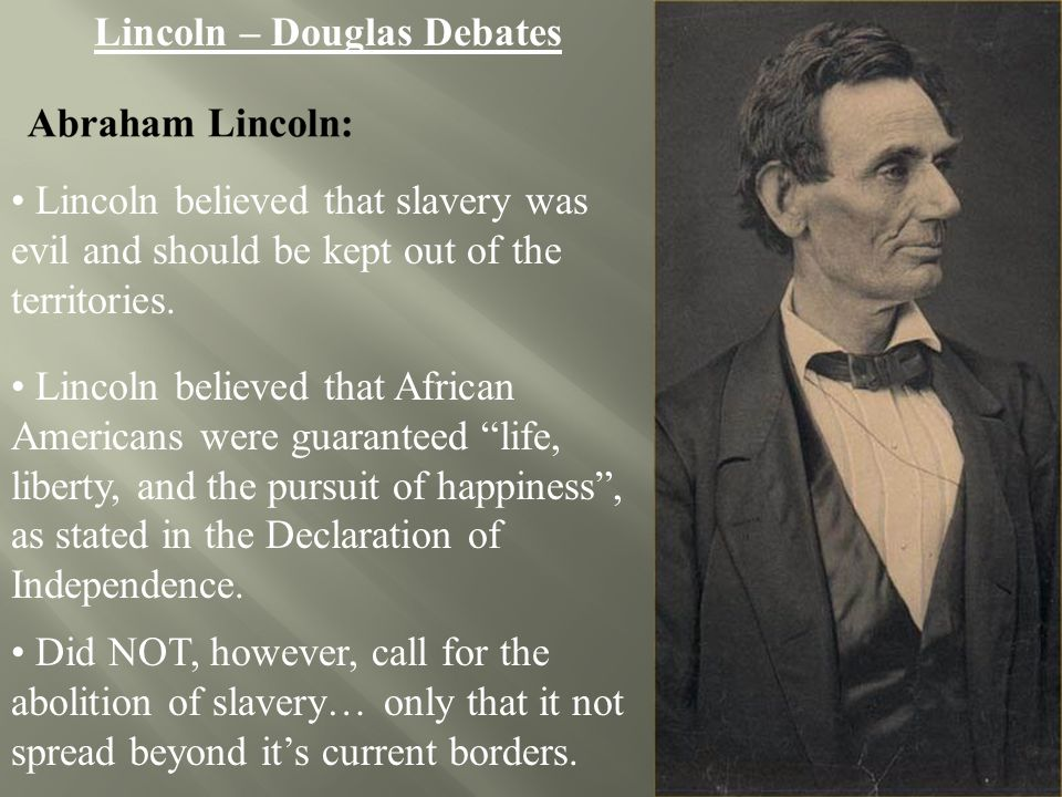 Abraham Lincoln Stephen Douglas Ppt Video Online Download