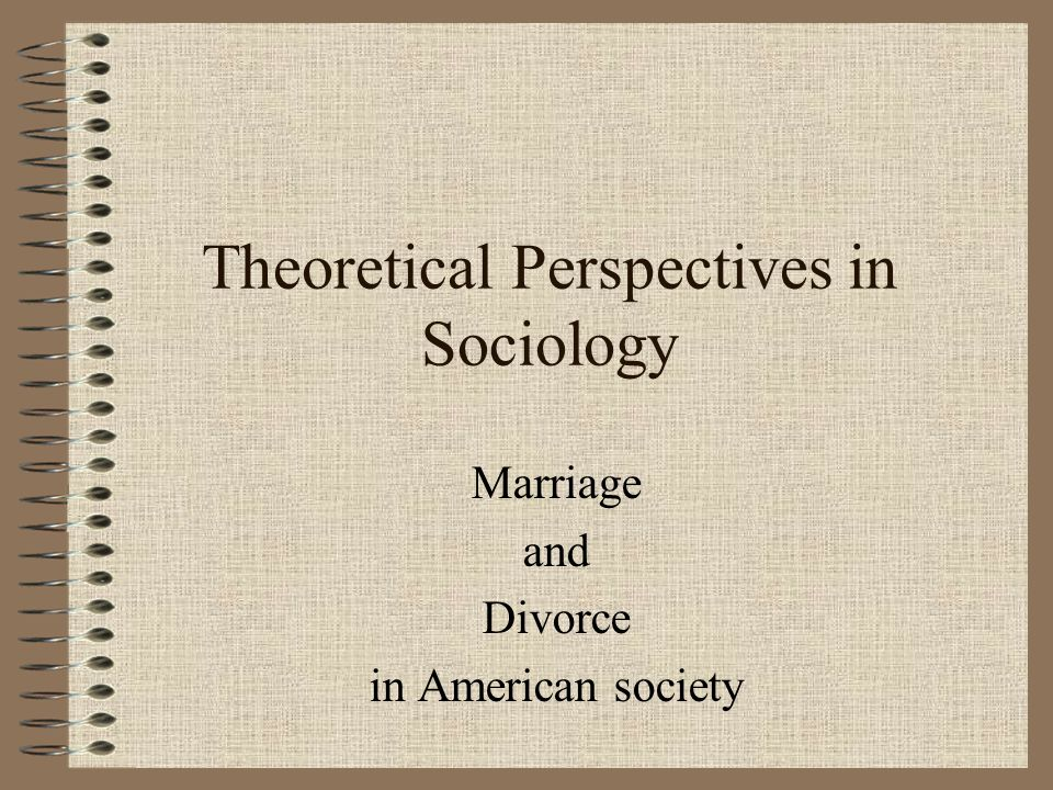 sociology on marriage South african review of sociology  it is a form of preliminary procedure for a  customary marriage where the young man forcibly  the purpose of the article is  to investigate if ukuthwala is another form of 'forced marriage.