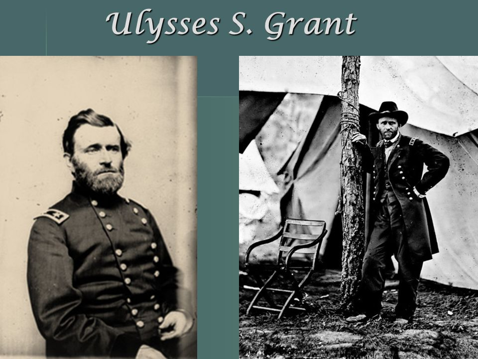 Ulysses S. Grant Union Army General